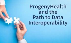 progenyhealth_blog_interoperability